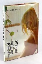 FIRST EDITION 1969 SUN DAY SUE KARL DE HAAN FEMALE NUDES HARDCOVER w/DUSTJACKET