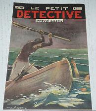 N°78 LE PETIT DETECTIVE ARNOULD GALOPIN 1930 ILLUSTRATIONS MAITREJEAN