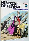 LAROUSSE HISTOIRE FRANCE EN BANDES DESSINEES N°12 1977 EO HENRI IV LOUIS XIII