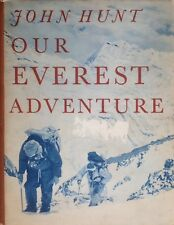 Our Everest Adventure John Hunt Pictorial 1954 1st/1st Edition