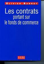 Les contrats portant sur le fonds de commerce