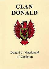 Clan Donald by Donald J. MacDonald (Hardback, 2007)
