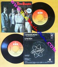 LP 45 7'' TIME BANDITS Endless road Fiction 1985 holland CBS 6233 no cd mc dvd *
