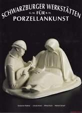 Manuel Schwarzburger ateliers pour porcelaine art Werkverzeichnis Neuf Super