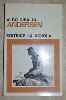 ALDO CIBALDI - ANDERSEN - ED: LA SCUOLA - ANNO: 1973 (EN)