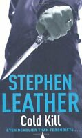 COLD KILL (The 3rd Spider Shepherd Thriller),Stephen Leather
