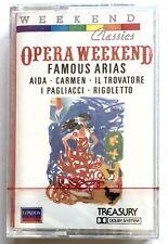 OPERA WEEKEND FAMOUS ARIAS - AIDA - CARMEN -IL TRAVATORE - PAGLIACCI - RIGOLETTO