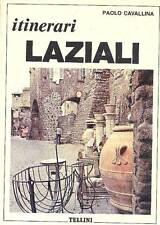 CAVALLINA Paolo (a cura di), Itinerari laziali
