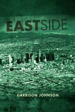 Eastside by Johnson, Garrison  New 9781462852482 Fast Free Shipping,,