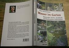 Fachbuch Teichbau, Badesee, Bachlauf, Gartenteich, Badeteich, naturnah, neu 2013
