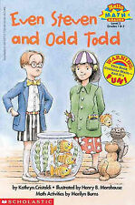 Even Steven And Odd Todd (Turtleback School & Library Binding Edition) (Hello Re