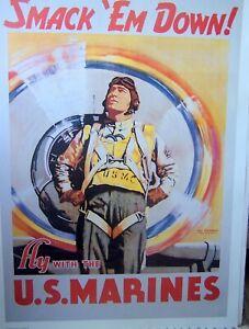 SMACK 'EM DOWN! FLY WITH THE U.S. MARINES (WW2 poster) 30 x 22