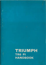 Triumph TR6 PI Original Handbook Publication No. 545078 dated 1977 2nd edition