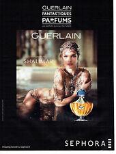 Publicité Advertising 127  2013  parfum Shalimar Guerlain & Natalia Vodianova Se