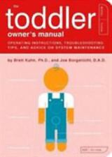 The Toddler Owner's Manual: Operating Instructions