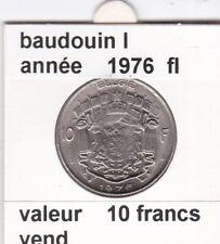FB 2 )pieces de 10 francs de baudouin I 1976 belgie