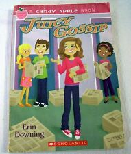 A CANDY APPLE BOOK Juicy Gossip by Erin Downing