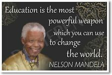 "Nelson Mandela ""Education is the Most Powerful Weapon""  NEW Famous Person Poster"