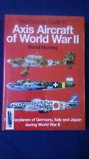 AXIS AIRCRAFT OF WORLD WAR II David Mondey WARPLANES GERMANY ITALY JAPAN