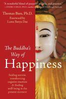 The Buddha's Way of Happiness: Healing Sorrow, Transforming Negative Emotion,…