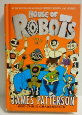 HOUSE OF ROBOTS-James Patterson-Hardcover-NEW! 1st Edition/1st Print!