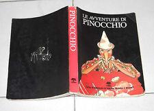 Collodi LE AVVENTURE DI PINOCCHIO Storia di un burattino Ill. Luigi Scapini 1983