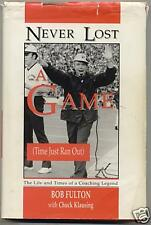 Never Lost a Game -Bob Fulton,Chuck Klausing 1st signed