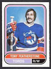 1975 76 OPC O PEE CHEE  WHA 122 TONY FEATHERSTONE NM TORONTO TOROS HOCKEY CARD