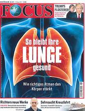 FOCUS Magazin - Heft 6/2017 vom 4.2.2017: So bleibt Lunge gesund  ++ wie neu ++