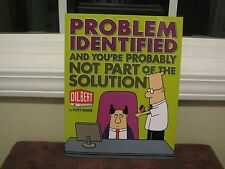 Problem Identified : And You're Probably Not Part of the Solution by Scott...