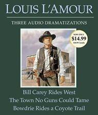 Bill Carey Rides West/Town No Guns Could Tame /Bowdrie Rides a Coyote Trail