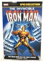 Iron Man Epic Collection The Man Who Killed Tony Stark Marvel Comics New TPB