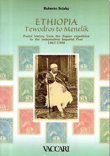R. SCIAKY - ETHIOPIA TEWODROS TO MENELIK 1867/1908 POSTAL HISTORY - 2002 VACCARI