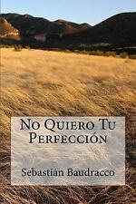 Sombras de la Luna: No Quiero Tu Perfección by Sebastián Baudracco (2016,...