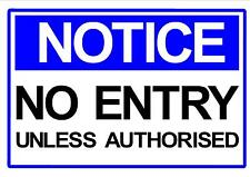 NOTICE NO ENTRY UNLESS AUTHORISED 300 X 200 SAFETY NOTICE SITE SIGN