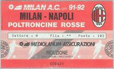 68441 - Vecchio  BIGLIETTO PARTITA CALCIO - 1991 / 1992 : MILAN /  NAPOLI