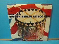 BRITISH BERLIN TATTOO 1975 VINYL BBT 101 ROYAL SCOTS DRAGOON MILITARY RECORD LP