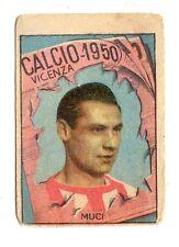 CALCIO FIGURINA  CALCIATORI   VAV  CAMPIONATO 1950   VICENZA  MUCI