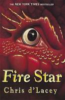 Fire Star, d'Lacey, Chris, Very Good Book
