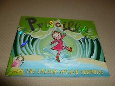 Priscilla and The Splish Splash Surprise Nathaniel Hobbie 2006 OOP HC New 1st Ed