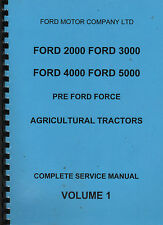 Ford 2000, 3000, 4000, 5000 Pre Ford Force (c.1967) Volume 1 Service Manual