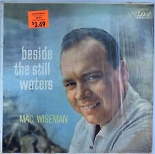 Mac Wiseman - Beside The Still Waters - Vinyl