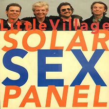 "LITTLE VILLAGE (RY COODER) ‎– Solar Sex Panel (1992 VINYL SINGLE 7"" )"