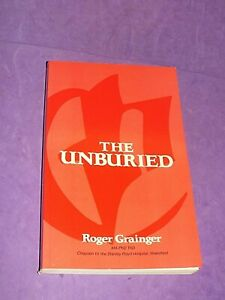The Unburied, The by Grainger, Roger : Death, P/B Book 1988 1st Ed Signed (AA