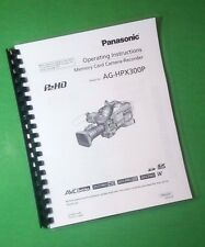 LASER PRINTED Panasonic AG-HPX300P Video Camera 166 Page Owners Manual Guide