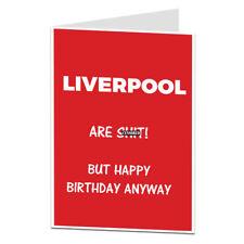 Liverpool Fan Supporter Joke Football Birthday Card Humour Funny Rude