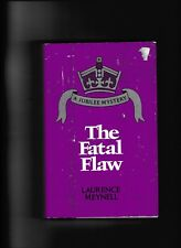 The Fatal Flaw---Laurence Meynell---HC/DJ---1st1978---Stein and Day/Publishers