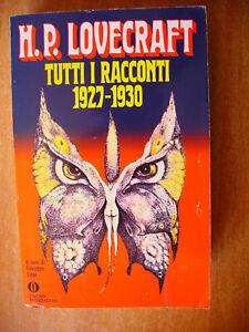LOVECRAFT - TUTTI I RACCONTI 1927/1930