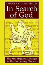 In Search of God: The Meaning and Message of the Everlasting Names-ExLibrary