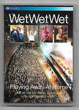 DVD / WET WET WET PLAYING AWAY AT HOME LIVE CELTIC PARK (MUSIQUE CONCERT)